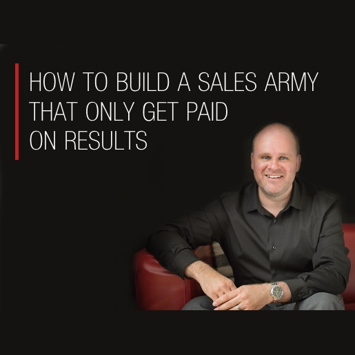 How to build a sales army that only get paid on results -product image